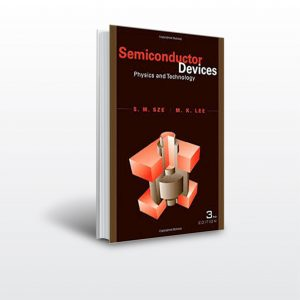 Semiconductor Devices, Physics and Technology, 3rd Ed